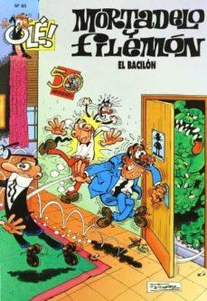 mortadelo y filemon : el bacilon (ole!nº 83)-f. ibañez-9788440649652