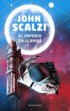 Descargar archivo  gratis ebook EL IMPERIO EN LLAMAS de JOHN SCALZI (Spanish Edition)