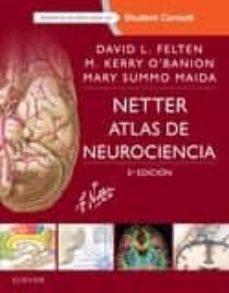 Descargar revistas y libros gratuitos. NETTER. ATLAS DE NEUROCIENCIA 3ª ED. 9788445826652 de D. L. FELTEN en español CHM iBook