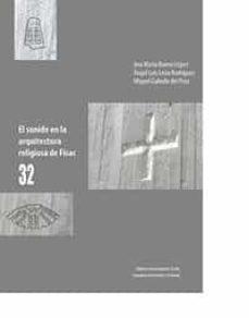 el sonido en la arquitectura religiosa de fisac 32-9788447218752