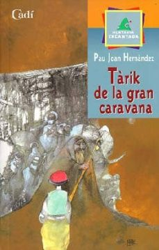 tarik de la gran caravana-pau joan hernandez-9788447411252