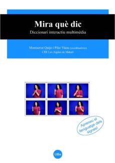 Emprende2020.es Mira Que Dic: Diccionari Interactiu Multimedia (Inclou Dvd) Image
