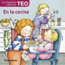 Titantitan.mx En La Cocina (Mis Primeros Libros De Teo) Image