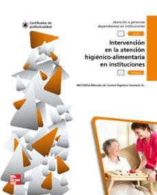 mf1017_2: módulo ii: intervención en la atención higiénico alimentaria en instituciones. certificados de profesionalidad sanidad.-9788448176952