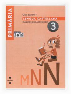 Encuentroelemadrid.es Lengua Castellana Cuaderno De Actividades 3 Projecte 3.16 5 Primaria Image
