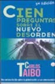 Garumclubgourmet.es Cien Preguntas Sobre El Nuevo Desorden (3ª Ed.) Image