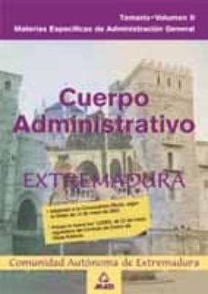 Ojpa.es Cuerpo Administrativo De La Administracion General De La Comunida D Autonoma De Extremadura. Materias Especificas De Administracion General. Temario (Vol. I) Image