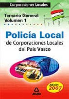 Upgrade6a.es Policia Local: Corporaciones Locales Pais Vasco: Temario General (Vol. I) Image