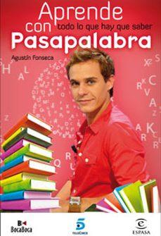 aprende todo lo que hay que saber con pasapalabra-agustin fonseca-9788467031652