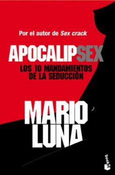 apocalipsex: los 10 mandamientos de la seduccion-mario luna-9788467044652
