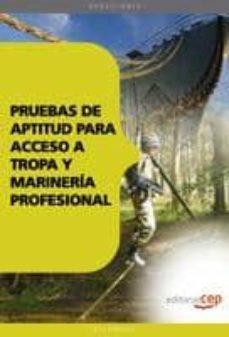Viamistica.es Pruebas De Aptitud Para Acceso A Tropa Y Marineria Profesional (9 ª Ed) Image
