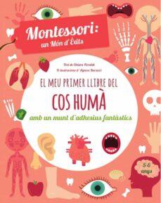 Mrnice.mx El Meu Primer Llibre Del Cos Huma (Montessori) (Vvkids) Image