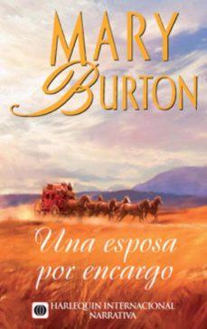 una esposa por encargo (ebook)-mary burton-9788468716152