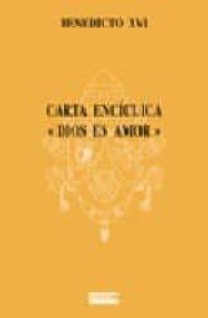Viamistica.es Carta Enciclica: Dios Es Amor Image