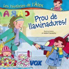 Elmonolitodigital.es Les Histories De L Alex: Prou De Llaminadures! Image