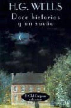 doce historias y un sueño-herbert george wells-9788477021452