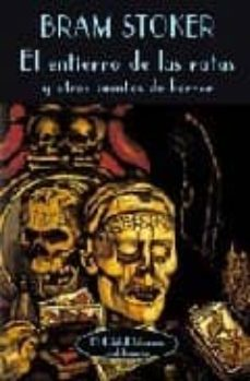 el entierro de las ratas y otros cuentos de horror-bram stoker-9788477022152