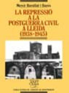 Inmaswan.es La Repressio A La Postguerra Civil A Lleida (1938-1945) Image