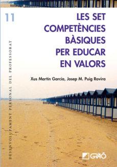 set competencies basiques per educar en valors-josep maria puig rovira-9788478275052