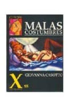 coleccion x 88: malas costumbres-giovanna casotto-9788478332052