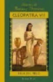 Eldeportedealbacete.es Cleopatra Vii: Hija Del Nilo Image