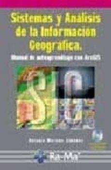 Descargar SISTEMAS Y ANALISIS DE LA INFORMACION GEOGRAFICA gratis pdf - leer online