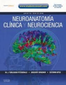 Libros electrónicos descargados de forma gratuita NEUROANATOMIA CLINICA Y NEUROCIENCIA (6ª ED.)