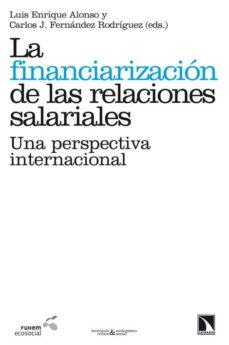 Descargar LA FINANCIARIZACION DE LAS RELACIONES SALARIALES gratis pdf - leer online
