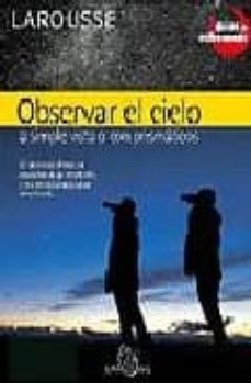 Javiercoterillo.es Observar El Cielo A Simple Vista O Con Prismaticos (Guias De Astr Onomia) Image