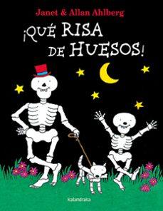 ¡que risa de huesos!-allan ahlberg-9788484643852
