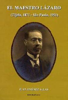 EL MAESTRO LAZARO (TIJOLA, 1871-SAO PAULO, 1951) - JUAN JIMENEZ SALAS | Triangledh.org