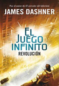 revolucion (el juego infinito 2)-james dashner-9788490431252