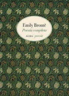 Los libros más vendidos descarga de pdf POESÍA COMPLETA de EMILY BRONTE 9788490653852 (Spanish Edition)