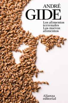 Libro de ingles gratis para descargar LOS ALIMENTOS TERRENALES. LOS NUEVOS ALIMENTOS iBook de ANDRE GIDE (Spanish Edition) 9788491041252