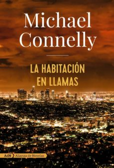 Descargar ebooks gratuitos para kindle LA HABITACION EN LLAMAS (SERIE HARRY BOSCH 17) de MICHAEL CONNELLY  in Spanish 9788491047452