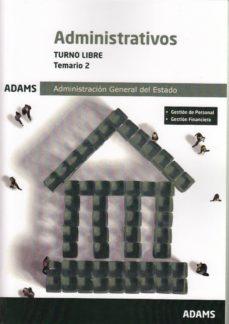 Carreracentenariometro.es Temario 2 Administrativos Administracion Del Estado, Turno Libre (3ª Ed.) Image