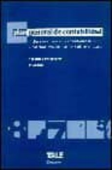 PLAN GENERAL DE CONTABILIDAD: INCLUYE NORMAS COMPLEMENTARIAS DEL ICAC Y NORMATIVA CONTABLE SOBRE EL EURO, ANOTADO Y CONCORDADORO - VV.AA. |
