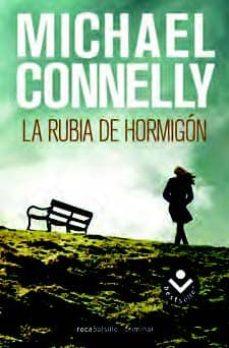 Libros de audio descargables gratis para iPod LA RUBIA DEL HORMIGON (SERIE HARRY BOSCH 3)