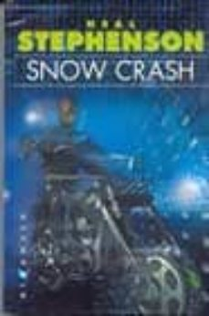 snow crash-neal stephenson-9788493066352