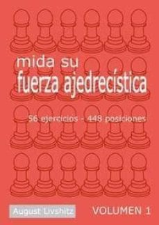 Mrnice.mx Mida Su Fuerza Ajedrecistica (Vol. 1): 56 Ejercicios, 48 Posicion Es Image