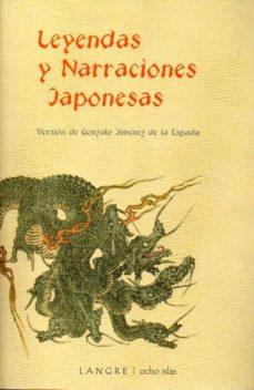 Libros de audio gratis descargar libros LEYENDAS Y NARRACIONES JAPONESAS 9788493974152 de G. JIMENEZ DE LA ESPADA