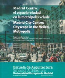 Asdmolveno.it Madrid Centro: El Espacio-ciudad En La Metropolis Velada Image