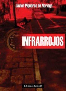 Descargar amazon kindle book como pdf INFRARROJOS (Literatura española) 9788494171352 RTF DJVU