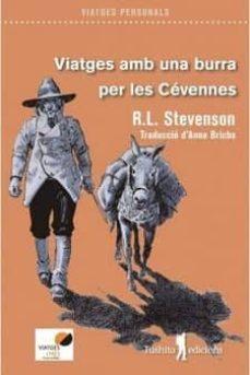 Descargar kindle book VIATGES AMB UNA BURRA PER LES CÉVENNES de ROBERT LOUIS STEVENSON (Spanish Edition) 9788494895852 MOBI PDF