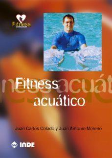 fitness acuatico-juan carlos colado-juan antonio moreno-9788495114952