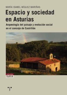 Permacultivo.es Espacio Y Sociedad En Asturias: Arqueologia Del Paisaje Y Evoluci On Social En El Concejo De Castrillon Image