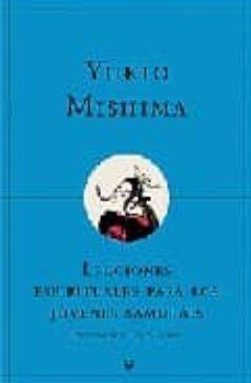 Mrnice.mx Lecciones Espirituales Para Los Jovenes Samurais Y Otros Ensayos Image