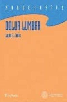 Descarga gratuita de libros electrónicos o pdf DOLOR LUMBAR (MONOGRAFIAS) de LOUIS G. JENIS MOBI 9788497512152