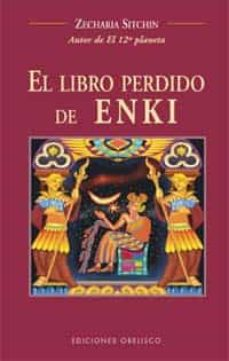 el libro perdido de enki-zecharia sitchin-9788497770552
