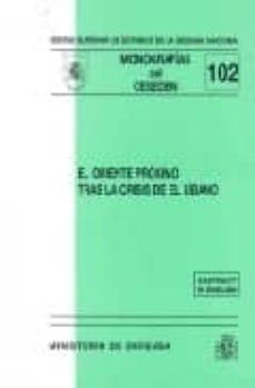 Costosdelaimpunidad.mx El Oriente Proximo Tras La Crisis De El Libano: Serie Monografias Ceseden, Nº 102 Image